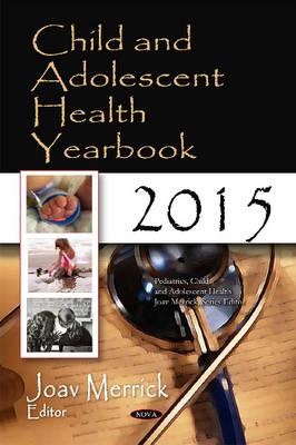 Child & Adolescent Health Yearbook 2015 (Hardback)