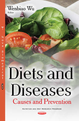 Diets & Diseases: Causes & Prevention (Hardback)