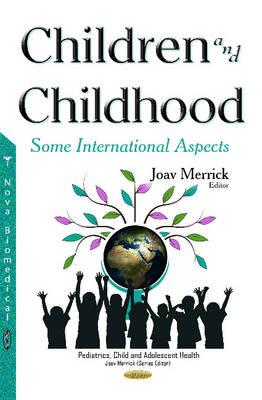 Children & Childhood: Some International Aspects (Hardback)