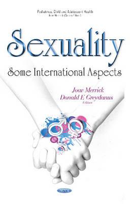 Sexuality: Some International Aspects (Hardback)