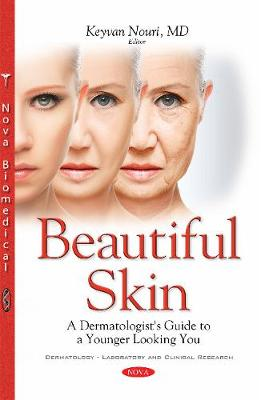 Beautiful Skin: A Dermatologist's Guide to a Younger Looking You (Paperback)