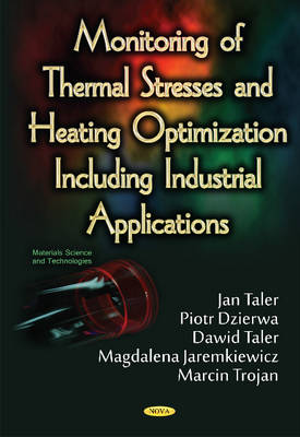 Monitoring of Thermal Stresses & Heating Optimization Including Industrial Applications (Hardback)