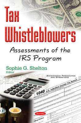 Tax Whistleblowers: Assessments of the IRS Program (Paperback)