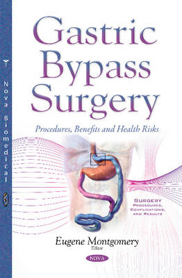 Gastric Bypass Surgery: Procedures, Benefits & Health Risks (Paperback)