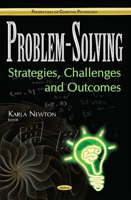 Problem-Solving: Strategies, Challenges & Outcomes (Hardback)