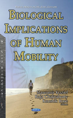 Biological Implications of Human Mobility (Hardback)