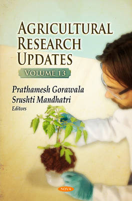 Agricultural Research Updates: Volume 13 (Hardback)