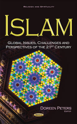 Islam: Global Issues, Challenges & Perspectives of the 21st Century (Hardback)