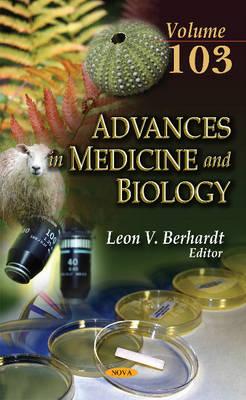 Advances in Medicine & Biology: Volume 103 (Hardback)