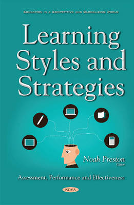 Learning Styles & Strategies: Assessment, Performance & Effectiveness (Paperback)