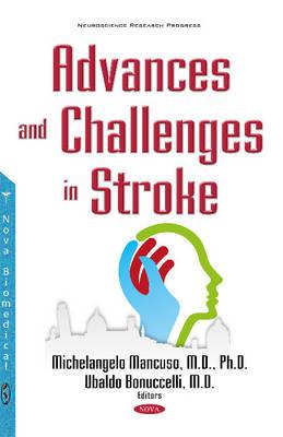 Advances & Challenges in Stroke (Hardback)