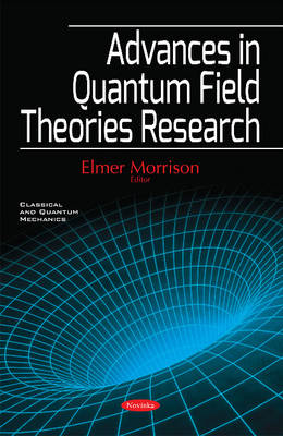 Advances in Quantum Field Theories Research (Paperback)