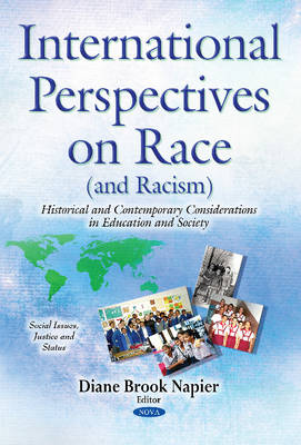 International Perspectives on Race (& Racism): Historical & Contemporary Considerations in Education & Society (Paperback)