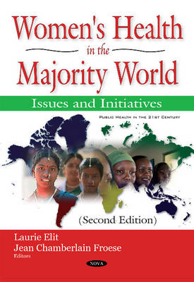 Womens Health in the Majority World: Issues & Initiatives (Paperback)