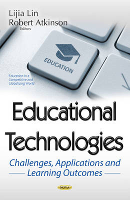 Educational Technologies: Challenges, Applications & Learning Outcomes (Hardback)
