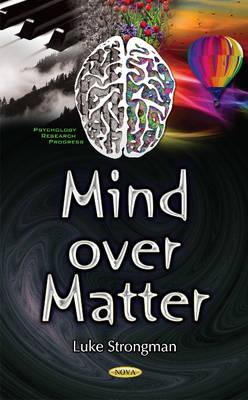 Mind Over Matter (Hardback)