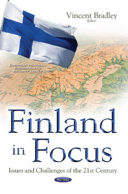 Finland in Focus: Issues & Challenges of the 21st Century (Paperback)