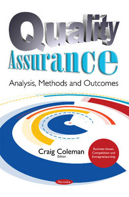 Quality Assurance: Analysis, Methods & Outcomes (Paperback)