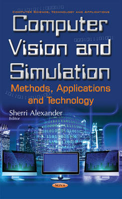 Computer Vision & Simulation: Methods, Applications & Technology (Hardback)