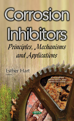 Corrosion Inhibitors: Principles, Mechanisms & Applications (Paperback)