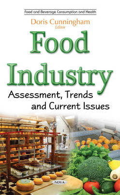 Food Industry: Assessment, Trends & Current Issues (Hardback)