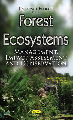 Forest Ecosystems: Management, Impact Assessment & Conservation (Paperback)