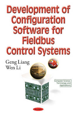 Development of Configuration Software for Fieldbus Control Systems (Paperback)