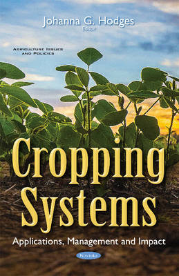 Cropping Systems: Applications, Management & Impact (Paperback)