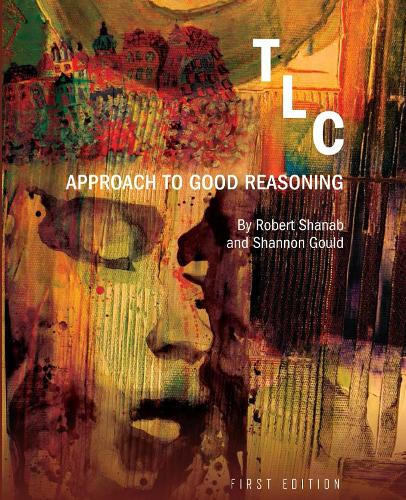 TLC: Approach to Good Reasoning (Paperback)