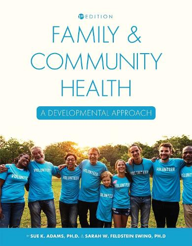 Family and Community Health: A Developmental Approach (Paperback)