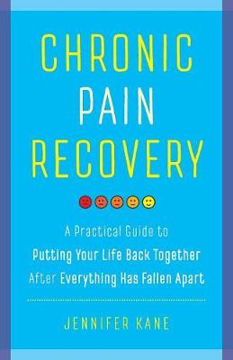 Chronic Pain Recovery (Paperback)