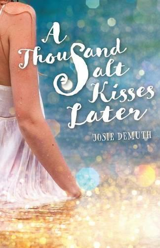 A Thousand Salt Kisses Later - Salt Kisses 2 (Paperback)