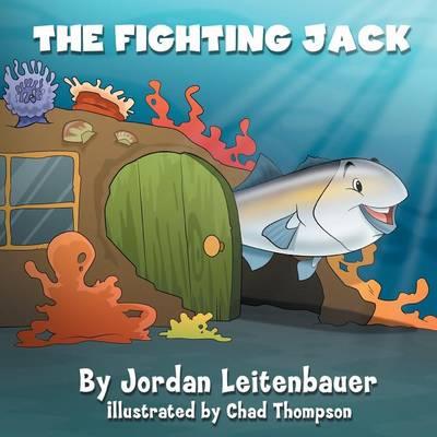 The Fighting Jack: Jordan's Fish Tales - Book 1 (Paperback)