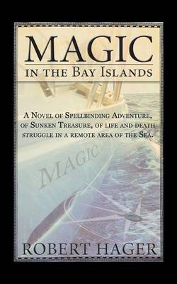 Magic in the Bay Islands (Paperback)
