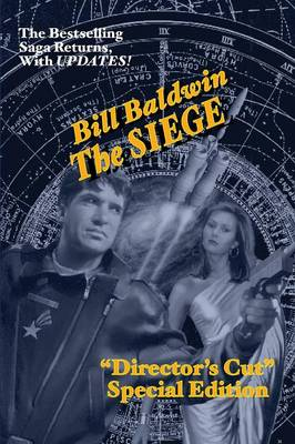 The Siege: Director's Cut Edition (the Helmsman Saga Book 6) (Paperback)