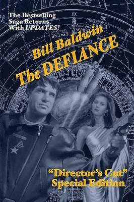 The Defiance: Director's Cut Edition (the Helmsman Saga Book 7) (Paperback)