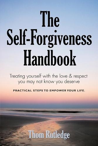 The Self-Forgiveness Handbook (Paperback)