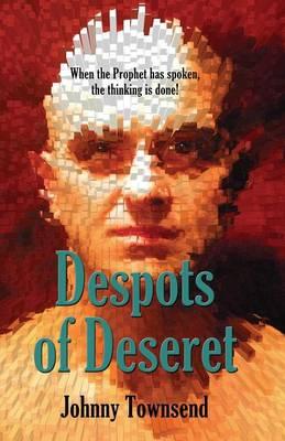 Despots of Deseret (Paperback)