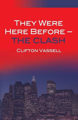 They Were Here Before - The Clash (Paperback)