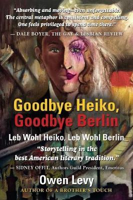 Goodbye Heiko, Goodbye Berlin (Leb Wohl Heiko, Leb Wohl Berlin) (Paperback)