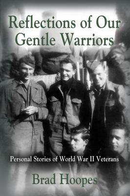 Reflections of Our Gentle Warriors (Paperback)