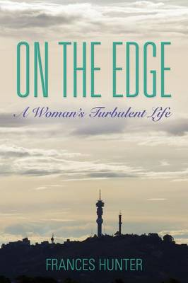 On the Edge: A Woman's Turbulent Life (Paperback)