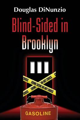 Blind-Sided in Brooklyn: An Eddie Lombardi Mystery (Paperback)