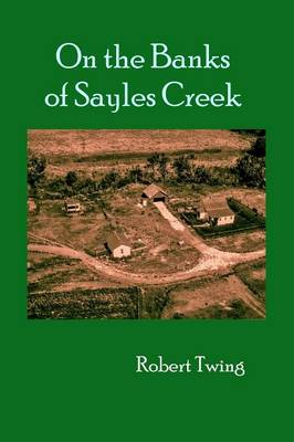 On the Banks of Sayles Creek (Paperback)