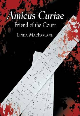 Amicus Curiae: Friend of the Court (Hardback)