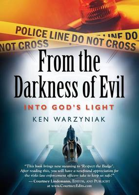 From the Darkness of Evil Into God's Light (Paperback)