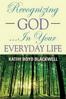 Recognizing God...in Your Everyday Life (Paperback)