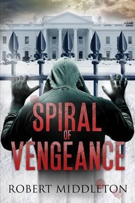 Spiral of Vengeance (Paperback)