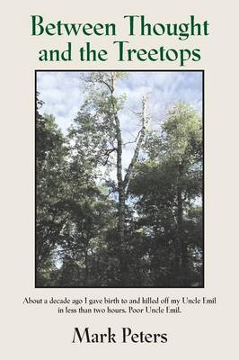 Between Thought and the Treetops (Paperback)