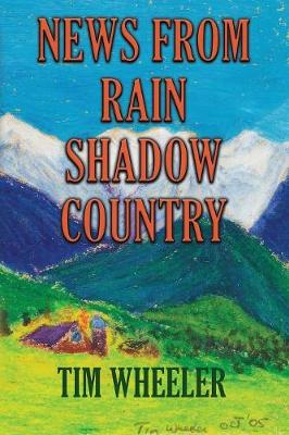 News from Rain Shadow Country (Paperback)